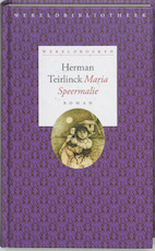 Maria Speermalie - Herman Teirlinck (ISBN 9789028421318)