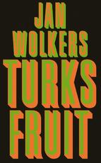 Turks fruit - Jan Wolkers (ISBN 9789029077033)