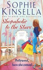 Shopaholic to the Stars - Sophie Kinsella (ISBN 9780552778541)