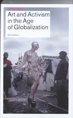 Art and Activism in the Age of Globalization / Reflect 8 (ISBN 9789056627942)