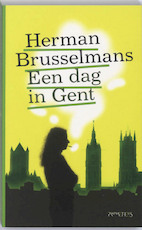 Een dag in Gent - Herman Brusselmans