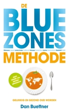 De blue zones-methode - Dan Buettner (ISBN 9789021560397)