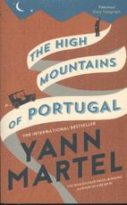 The High Mountains of Portugal - yann martel (ISBN 9781782114758)