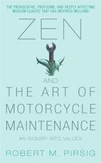 Zen and the art of motorcycle maintenance - Pirsig R (ISBN 9780060589462)