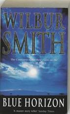 Blue horizon - Wilbur A. Smith (ISBN 9780330376310)