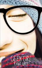 Geek Girl pakt uit - Holly Smale (ISBN 9789025766467)