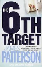 The 6th Target - James Patterson (ISBN 9780755330379)