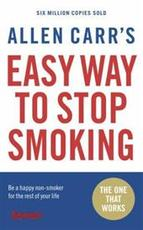 Allen Carr's easy way to stop smoking - Allen Carr (ISBN 9780141026893)