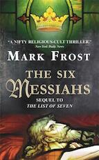 The 6 Messiahs - Mark Frost (ISBN 9780380722297)