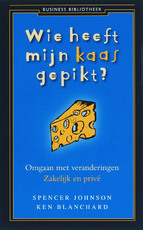 Business Bibliotheek Wie heeft mijn kaas gepikt ? - Spencer Johnson (ISBN 9789047000334)