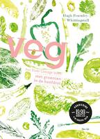 veg! - Hugh Fearnley-whittingstall (ISBN 9789023013655)