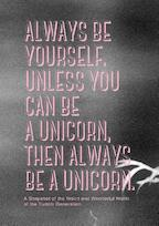 Always be yourself. Unless you can be a unicorn, then always be a unicorn - Pernille Kok-Jensen, Els Dragt (ISBN 9789063693503)