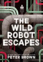 The Wild Robot Escapes - peter brown (ISBN 9781848127517)