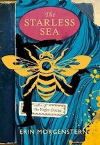 The Starless Sea - Erin Morgenstern (ISBN 9781910701454)