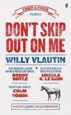 Don't Skip Out on Me - Willy Vlautin (ISBN 9780571301645)