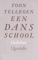 Dansschool - Tellegen (ISBN 9789021483900)