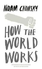 How the World Works - Noam Chomsky (ISBN 9780241145395)