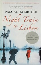 Night Train To Lisbon - Pascal Mercier (ISBN 9781843547587)