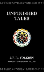Unfinished tales - John Ronald Reuel Tolkien, Christopher Tolkien