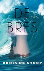 De bres - Chris de Stoop (ISBN 9789023439837)
