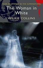 Woman in White - Wilkie Collins (ISBN 9781840220841)