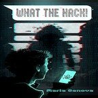 What the Hack! - Maria Genova (ISBN 9789462171114)