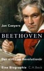 Beethoven - Jan Caeyers (ISBN 9783406631283)