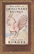 The Book of Imaginary Beings - Jorge Luis Borges (ISBN 9780143039938)