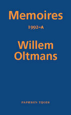 Memoires 1992-A - Willem Oltmans (ISBN 9789067283465)