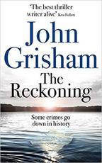 The Reckoning - John Grisham (ISBN 9781473684591)