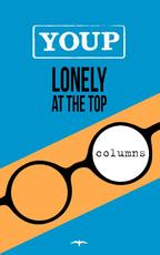 Lonely at the top - Youp van 't Hek (ISBN 9789400405301)