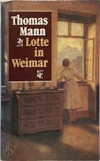 Lotte in Weimar - Thomas Mann, Tinke Davids (ISBN 9789029530149)