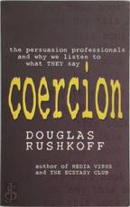 Coercion - Douglas Rushkoff (ISBN 9780316854030)