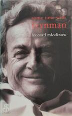 Some Time with Feynman - Leonard Mlodinow (ISBN 9780713996432)