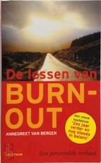 De lessen van burn-out - Annegreet Bergen van (ISBN 9789027415912)