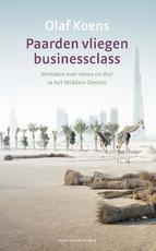 Paarden vliegen businessclass - Olaf Koens (ISBN 9789038807119)