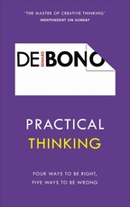 Practical thinking - edward de bono (ISBN 9781785041112)