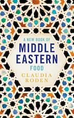 New book of middle eastern food - claudia roden (ISBN 9780140465884)