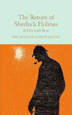 Collector's library Return of sherlock holmes & his last bow - Sir Arthur Conan Doyle (ISBN 9781909621770)