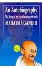 An Autobiography, [or], The Story of My Experiments with Truth - Mahatma Gandhi (ISBN 9788190690997)