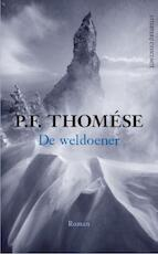 De weldoener - P.F. Thomése (ISBN 9789025435424)