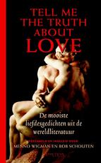 Tell Me the Truth about Love - Menno Wigman, Rob Schouten (ISBN 9789044615036)