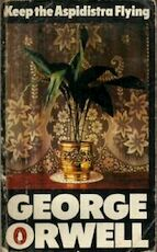 Keep the Aspidistra Flying - George Orwell (ISBN 0140016988)