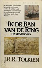 In de Ban van de Ring 1 - J.R.R. Tolkien (ISBN 9789027422941)