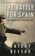 Battle for Spain - Antony Beevor