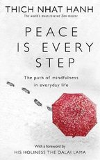 Peace is Every Step - Thich Nhat Hanh (ISBN 9780712674065)