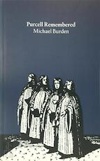 Purcell remembered - Michael Burden (ISBN 9781574670035)