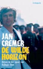 De wilde horizon - Jan Cremer (ISBN 9789023439448)
