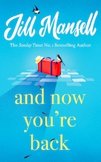 And now you're back - Jill Mansell (ISBN 9781472248534)
