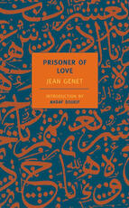 Prisoner of Love - Jean Genet